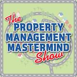 Property Management Mastermind Podcast